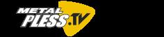 Metal Pless TV